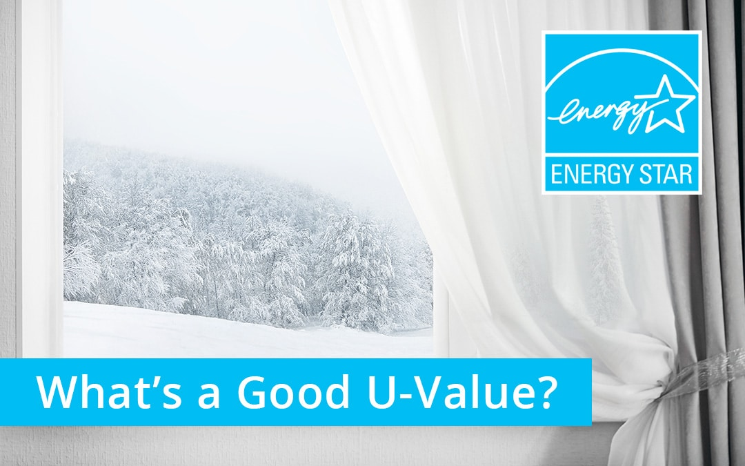 What's a Good U-Value for Windows? | weaver u value preview | Weaver Exterior Remodeling Barrie